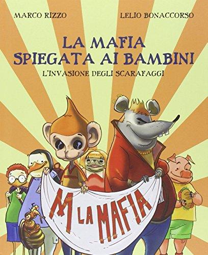 la-mafia-spiegata-ai-bambini-linvasione-degli-scarafaggi