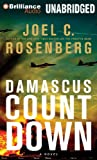 Damascus Countdown: A Novel (The Twelfth Imam Series) by Joel C. Rosenberg (2013-03-05)