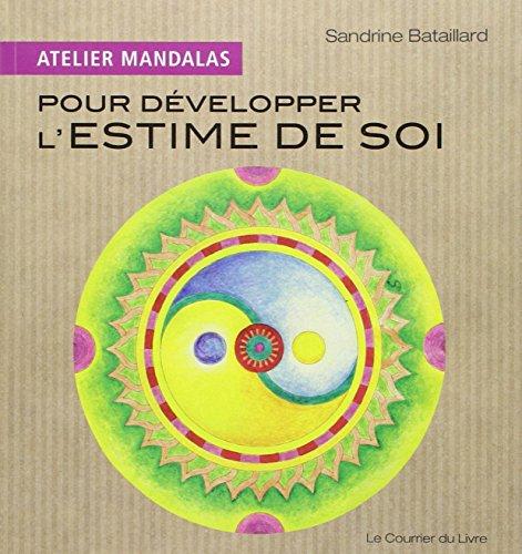 Atelier Mandalas Pour développer l'estime de soi