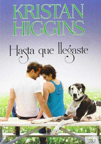 Hasta Que Llegaste por Higgins, Kristan