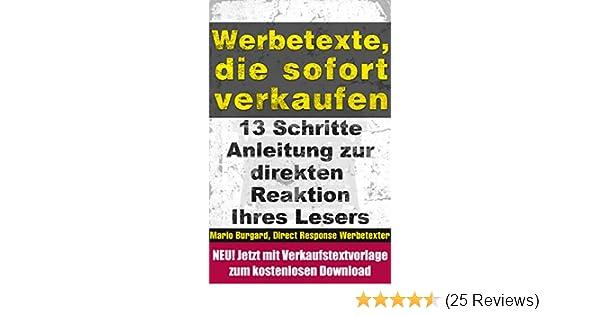 Werbetexte Die Sofort Verkaufen 13 Schritte Anleitung Zur Sofortigen Reaktion Ihres Lesers 2 EBook Mario Burgard