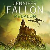 Medalon: Demon Child, Book 1