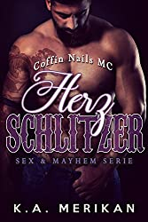 Herzschlitzer - Coffin Nails MC (gay romance) (Sex & Mayhem DE 2)