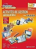 Activités de gestion administrative Pôles 1.2.3.4. Tle Bac Pro