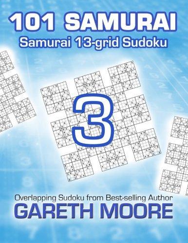 Samurai 13-grid Sudoku 3: 101 Samurai by Gareth Moore (2014-01-29)