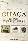 Chaga: König der Heilpilze