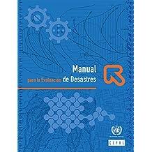 Manual para la Evaluación de Desastres (Spanish Edition)