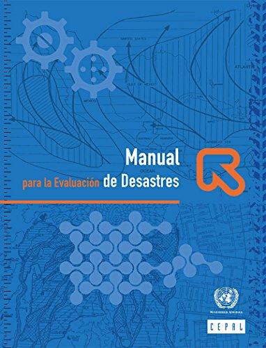 Manual para la Evaluación de Desastres por Comisión Económica para América Latina y el Caribe (CEPAL)
