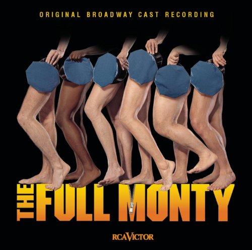 The Full Monty (Original Broadway Cast Recording) (Audio Full Cast)