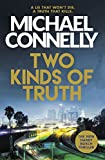 Two Kinds of Truth: The New Harry Bosch from No.1 Bestseller (Harry Bosch Series) only --- on Amazon