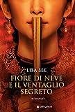 Fiore di Neve e il ventaglio segreto (La Gaja scienza) (Italian Edition)
