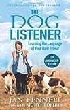 The Dog Listener by Jan Fennell (2010-09-02) - Jan Fennell;Monty Roberts