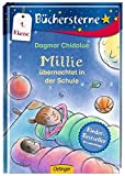 Millie übernachtet in der Schule: Mit 16 Seiten Leserätseln und -spielen (Büchersterne)