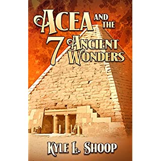 Acea and the Seven Ancient Wonders (Acea Bishop Book 2) (English Edition)
