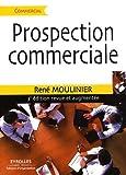 Telecharger Livres Prospection commerciale Strategie et tactiques pour acquerir de nouveaux clients de Rene Moulinier 17 septembre 2009 Broche (PDF,EPUB,MOBI) gratuits en Francaise