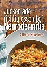 Jucken ade: Richtig essen bei Neurodermitis hier kaufen