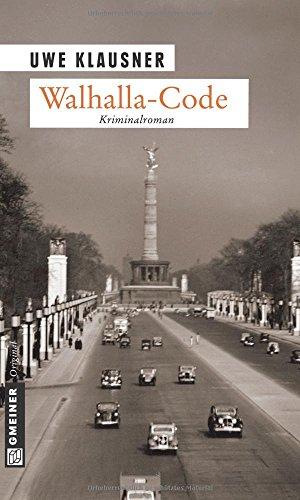 Buchseite und Rezensionen zu 'Walhalla-Code: Kriminalroman' von Uwe Klausner
