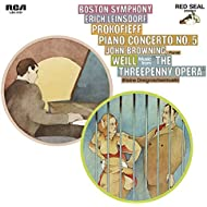 Prokofiev: Piano Concerto No.5 in G Major, Op. 55 & Weill: Kleine Dreigroschenmusik (Little Threepenny Music)