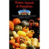 Winter Squash & Pumpkins/from Seed to Supper by Jack W. Hazelton (1999-01-06)