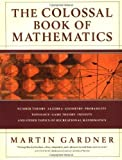 The Colossal Book of Mathematics by Martin Gardner (2004-01-20)