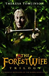 The Forestwife Trilogy: Vol 1-3