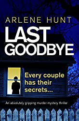 Last Goodbye: An absolutely gripping murder mystery thriller (Detectives Eli Quinn and Roxy Malloy Book 1)