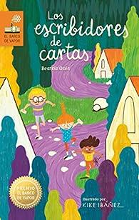 Los escribidores de cartas par Beatriz Oses García