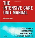 Intensive Care Unit Manual: Expert Consult - Online and Print (Expertconsult.Com)