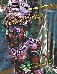 Tenochtitlan: Grand Solo de Flûte Traversière avec Accompagnement de Piano