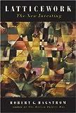 Latticework: The New Investing by Robert G. Hagstrom (2000-11-17)