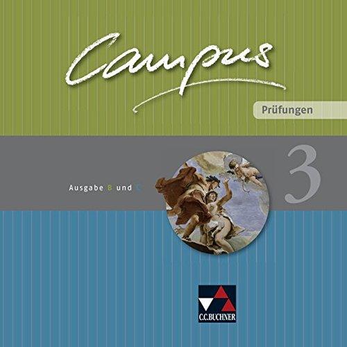 Campus. Palette / Ausgabe B und C: Campus. Palette / Campus B/C Prüfungen 3: Ausgabe B und C / Zu den Lektionen Campus B 88-119 und C 77-104