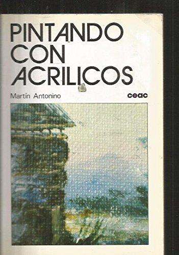 Pintando con acrilicos por Martin Antonino