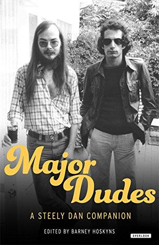 Major Dudes: A Steely Dan Companion (English Edition)