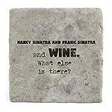 Nancy Sinatra und Frank Sinatra und Wein Was ist noch?–Marble Tile Drink Untersetzer