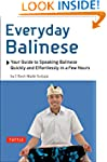 Everyday Balinese: Your Guide to Spea...