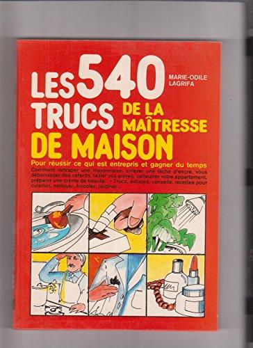 Les 540 trucs de la maîtresse de maison