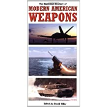 Illustrated Directory of Modern American Weapons