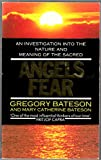 Angels Fear: Investigation into the Nature and Meaning of the Sacred