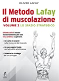 Il metodo Lafay di muscolazione: 2
