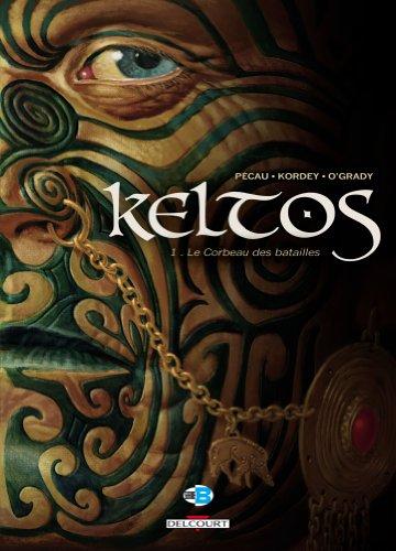 Keltos, Tome 1 : Le corbeau des batailles