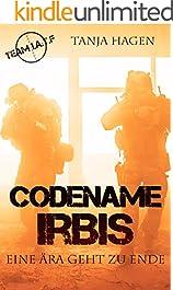 Codename Irbis - Eine Ära geht zu Ende (Team I.A.T.F 7)