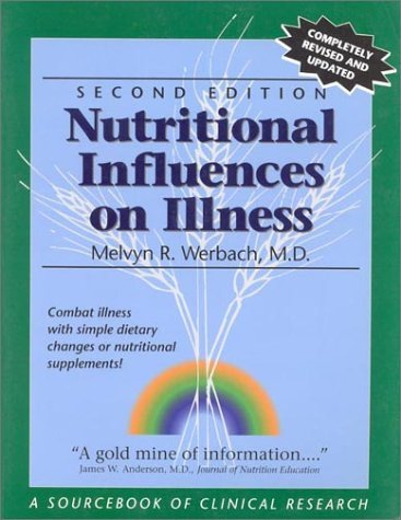 Nutritional Influences on Illness: A Sourcebook of Clinical Research by Melvyn R. Werbach (1996-01-02) par Melvyn R. Werbach