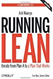 Running Lean: Iterate from Plan A to a Plan That Works (Lean (O'Reilly))