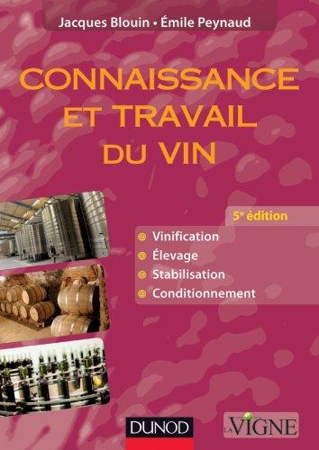 Connaissance et travail du vin - 5e dition