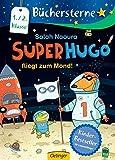 Superhugo fliegt zum Mond!: Band 5 (Büchersterne, Band 5)