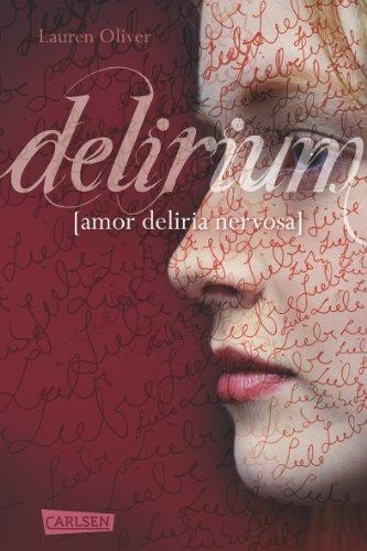Buchseite und Rezensionen zu 'Delirium (Amor-Trilogie, Band 1)' von Lauren Oliver