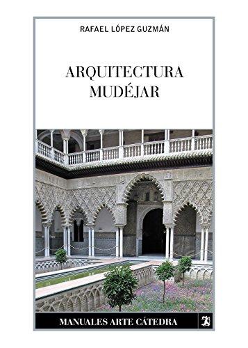 Arquitectura mudjar: Del sincretismo medieval a las alternativas hispanoamericanas