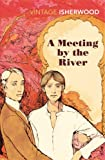 A Meeting by the River (Vintage Classics)