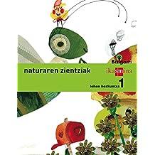 Natura zientziak. Lehen Hezkuntza 1. Bizigarri