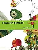 Natura zientziak. Lehen Hezkuntza 1. Bizigarri - 9788498553062